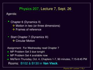 Physics 207,  Lecture 7, Sept. 26