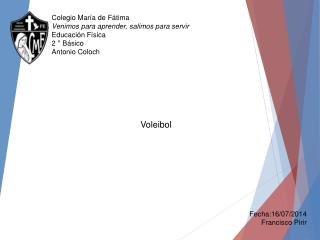 Colegio María de Fátima Venimos para aprender, salimos para servir Educación  Física 2 ° Básico