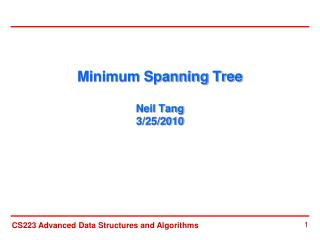 Minimum Spanning Tree  Neil Tang 3/25/2010