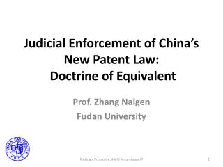 Judicial Enforcement of China's New Patent Law:  Doctrine of Equivalent