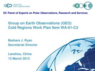 Group on Earth Observations (GEO) Cold Regions Work Plan Item WA-01-C3