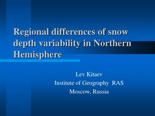 Regional differences of snow depth variability in Northern Hemisphere