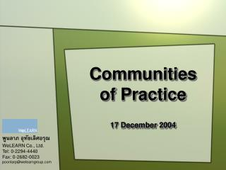 Communities of Practice 17 December 2004