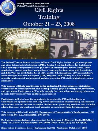 Civil Rights  Training October 21 – 23, 2008