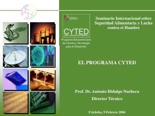 Programa Iberoamericano  de Ciencia y Tecnolog�a  para el Desarrollo