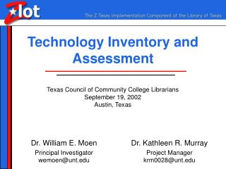 Technology Inventory and Assessment