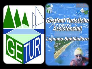 Gestioni Turistiche Assistenziali
