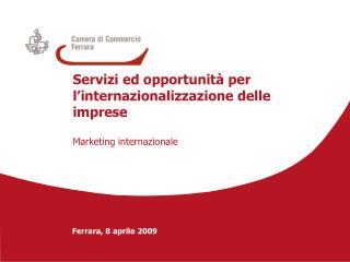 Servizi ed opportunità per l'internazionalizzazione delle imprese