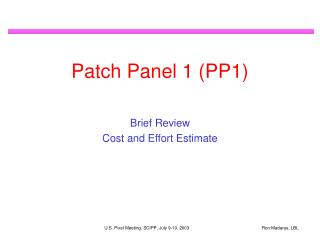 Patch Panel 1 (PP1)