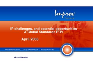 IP challenges, and potential opportunities A Global Standards POV