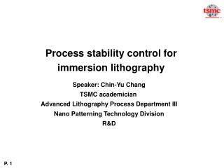 Process stability control for immersion lithography