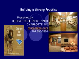 Building a Strong Practice