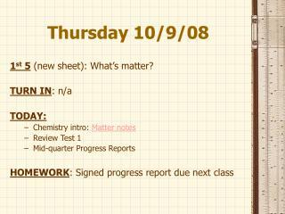 Thursday 10/9/08