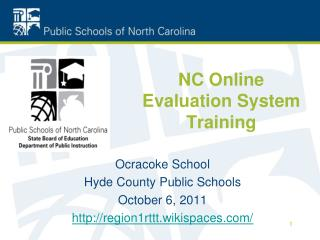 NC Online Evaluation System Training
