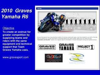 2010  Graves Yamaha R6