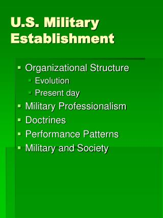 U.S. Military Establishment