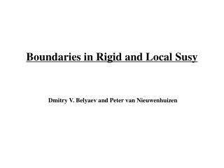 Boundaries in Rigid and Local Susy