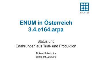 ENUM in Österreich 3.4.e164.arpa