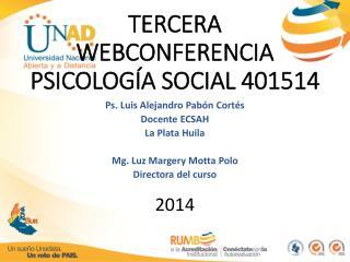 TERCERA WEBCONFERENCIA PSICOLOGÍA SOCIAL 401514
