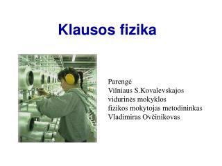 Klausos fizika