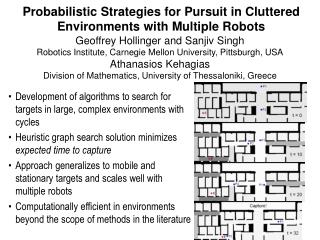 Probabilistic Strategies for Pursuit in Cluttered Environments with Multiple Robots