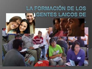 LA FORMACI N DE LOS AGENTES LAICOS DE PASTORAL