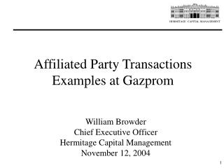 Affiliated Party Transactions Examples at Gazprom
