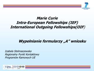 Izabela Stelmaszewska  Regionalny Punkt Kontaktowy  Programów Ramowych UE