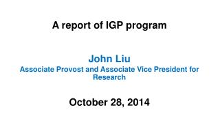 A report of IGP program