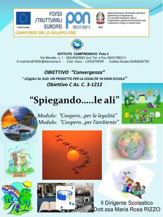 ISTITUTO  COMPRENSIVO  Polo 2 Via Moretto, n. 1 - SQUINZANO (Le) Tel. e Fax 0832/785213