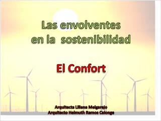 Las envolventes  en la  sostenibilidad El Confort  Arquitecta Liliana Melgarejo