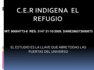 NIT: 90004773-8  RES. 3147 21/10/2009.  DANE286573000073