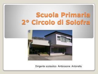 Scuola Primaria  2° Circolo di Solofra