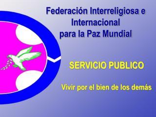 Federaci n Interreligiosa e Internacional  para la Paz Mundial