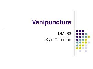 Venipuncture