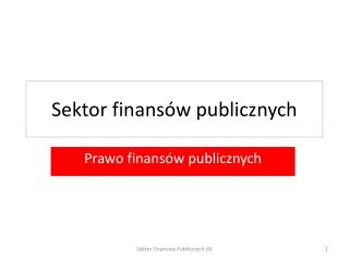 Sektor finans�w publicznych