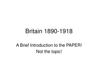 Britain 1890-1918