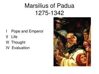 Marsilius of Padua 1275-1342