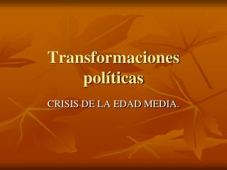 Transformaciones políticas