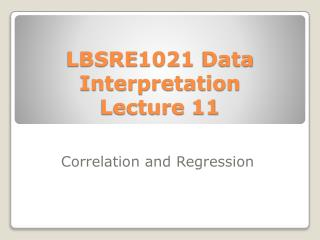 LBSRE1021  Data Interpretation Lecture  11