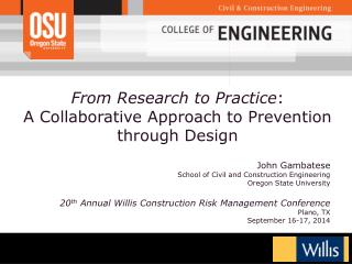 From Research to Practice : A Collaborative Approach to Prevention through Design
