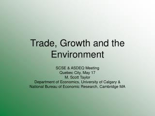 Trade, Growth and the Environment