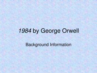 a literary analysis of the novel 1984 by george orwell aka eric blair George orwell, author of 1984 and animal farm  george orwell essays notes payable george orwell aka eric arthur blair - essays in english language.