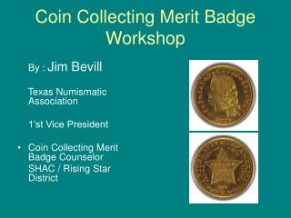 Coin Collecting Merit Badge Workshop