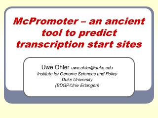 McPromoter – an ancient tool to predict transcription start sites