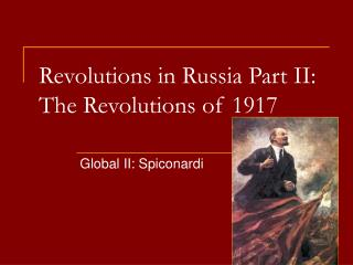Revolutions in Russia Part II: The Revolutions of 1917