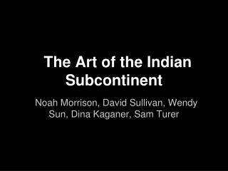 The Art of the Indian Subcontinent