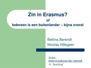 Zin in Erasmus? of Iedereen is een buitenlander – bijna overal