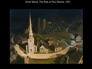 Grant Wood,  The Ride of Paul Revere , 1931