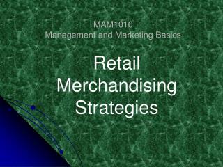 MAM1010 Management and Marketing Basics